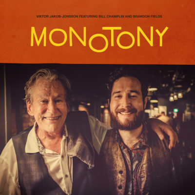 """Monotony"" by Viktor Jakob-Jonsson featuring Bill Champlin and Brandon Fields"